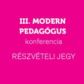 Modern Pedagógus Konferencia: Részvételi jegy